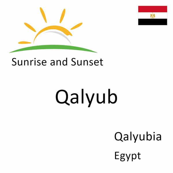 Sunrise and sunset times for Qalyub, Qalyubia, Egypt