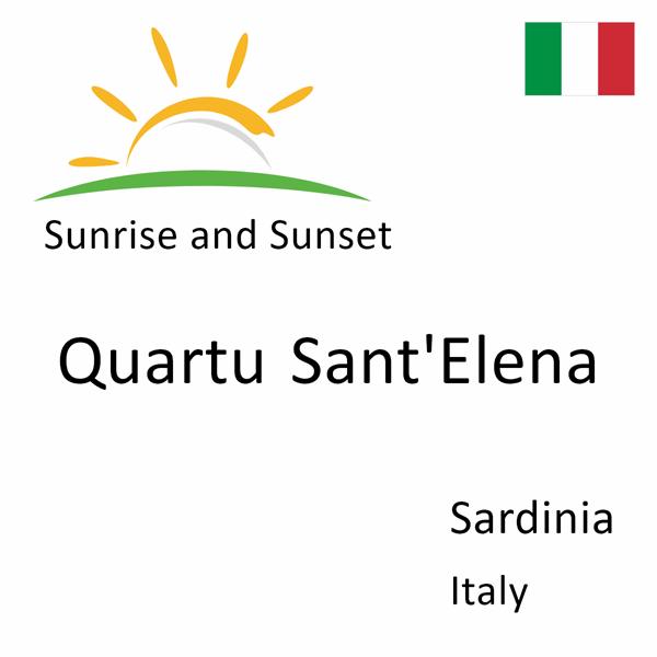 Sunrise and sunset times for Quartu Sant'Elena, Sardinia, Italy