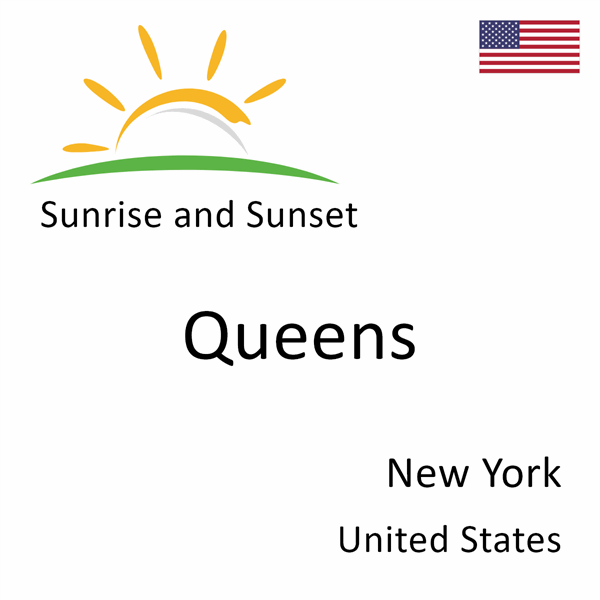 Sunrise and sunset times for Queens, New York, United States