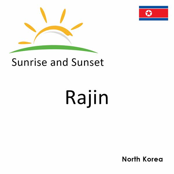 Sunrise and sunset times for Rajin, North Korea