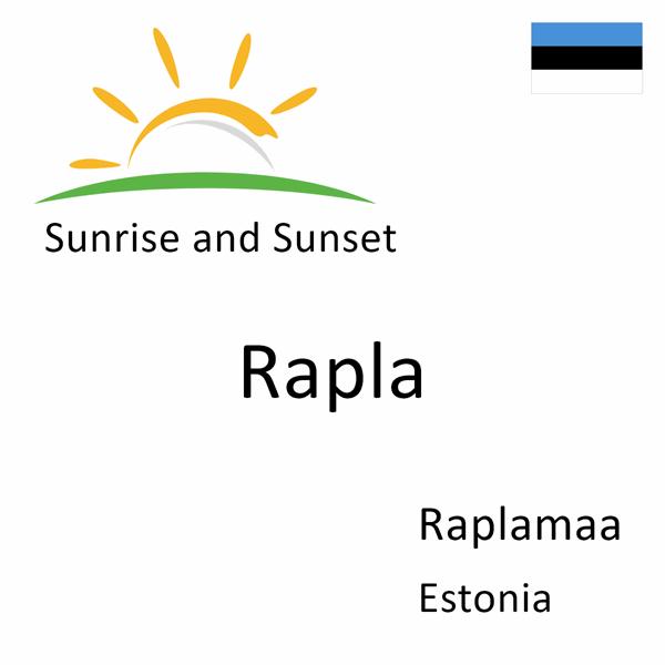 Sunrise and sunset times for Rapla, Raplamaa, Estonia