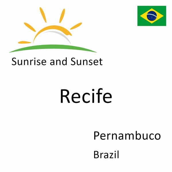 Sunrise and sunset times for Recife, Pernambuco, Brazil