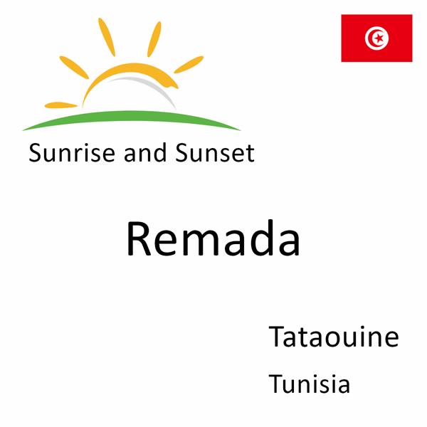 Sunrise and sunset times for Remada, Tataouine, Tunisia