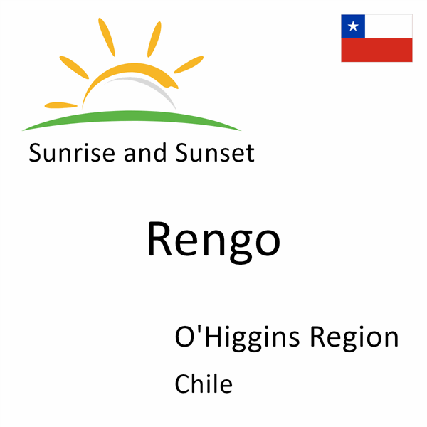 Sunrise and sunset times for Rengo, O'Higgins Region, Chile