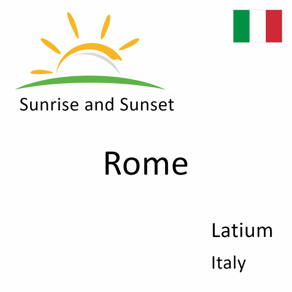 Sunrise and sunset times for Rome, Latium, Italy