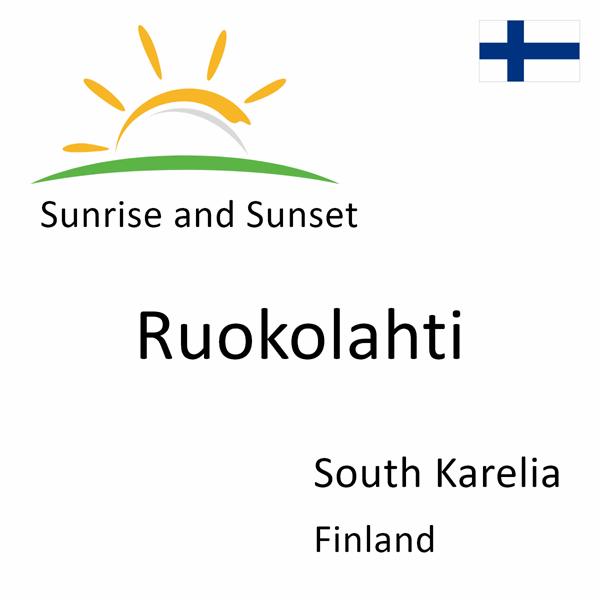 Sunrise and sunset times for Ruokolahti, South Karelia, Finland