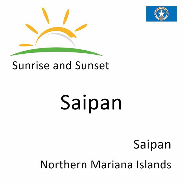 Sunrise and sunset times for Saipan, Saipan, Northern Mariana Islands