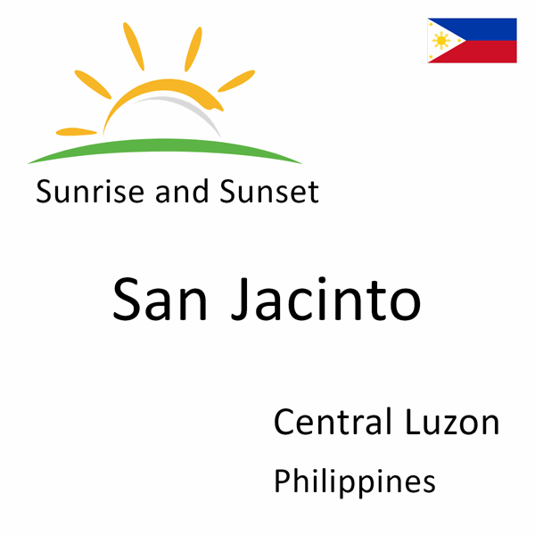 Sunrise and sunset times for San Jacinto, Central Luzon, Philippines