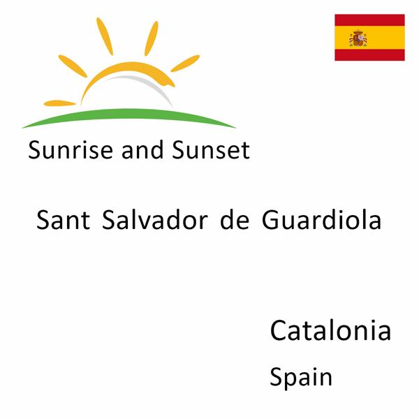 Sunrise and sunset times for Sant Salvador de Guardiola, Catalonia, Spain