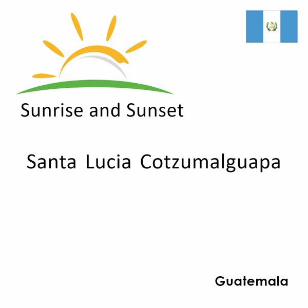 Sunrise and sunset times for Santa Lucia Cotzumalguapa, Guatemala