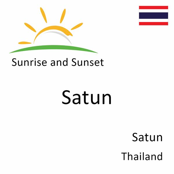 Sunrise and sunset times for Satun, Satun, Thailand