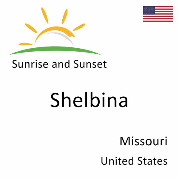 Sunrise and sunset times for Shelbina, Missouri, United States