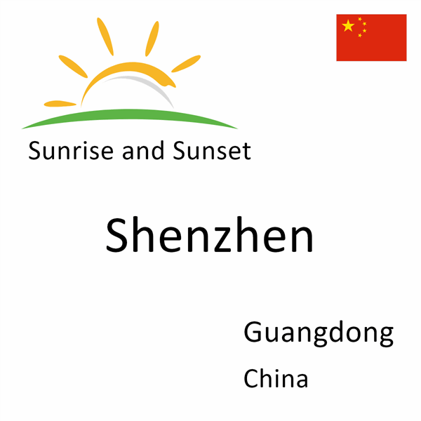 Sunrise and sunset times for Shenzhen, Guangdong, China