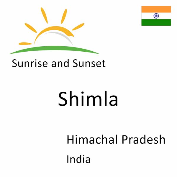 Sunrise and sunset times for Shimla, Himachal Pradesh, India