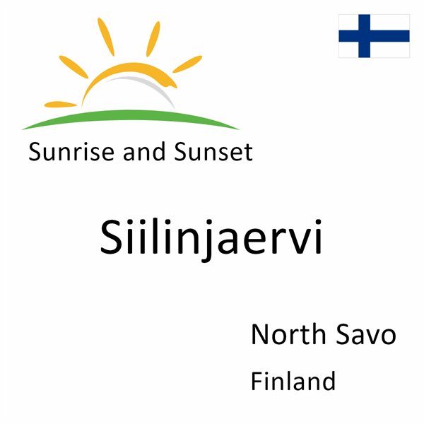 Sunrise and sunset times for Siilinjaervi, North Savo, Finland