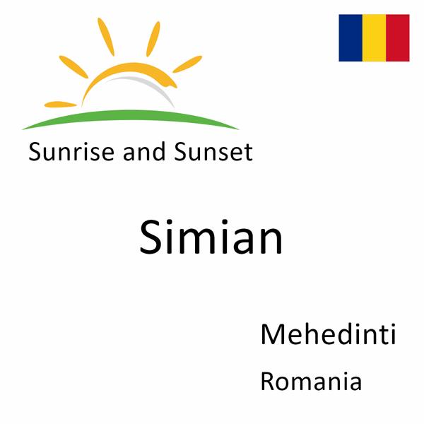 Sunrise and sunset times for Simian, Mehedinti, Romania