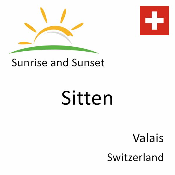 Sunrise and sunset times for Sitten, Valais, Switzerland