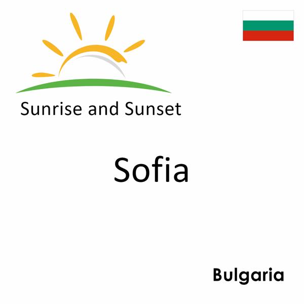 Sunrise and sunset times for Sofia, Bulgaria