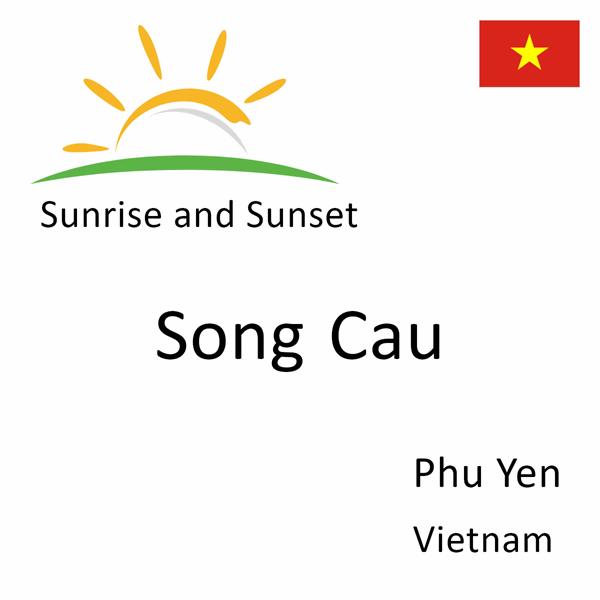 Sunrise and sunset times for Song Cau, Phu Yen, Vietnam