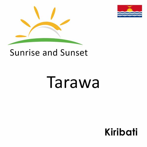 Sunrise and sunset times for Tarawa, Kiribati