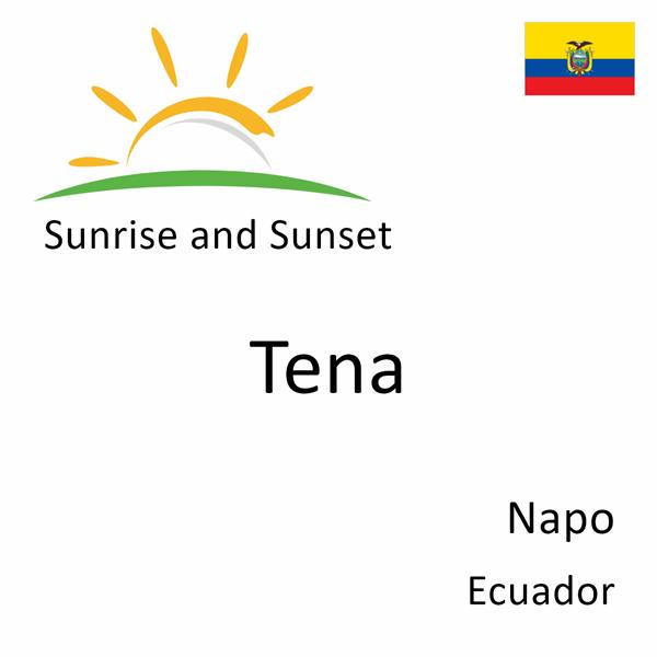 Sunrise and sunset times for Tena, Napo, Ecuador