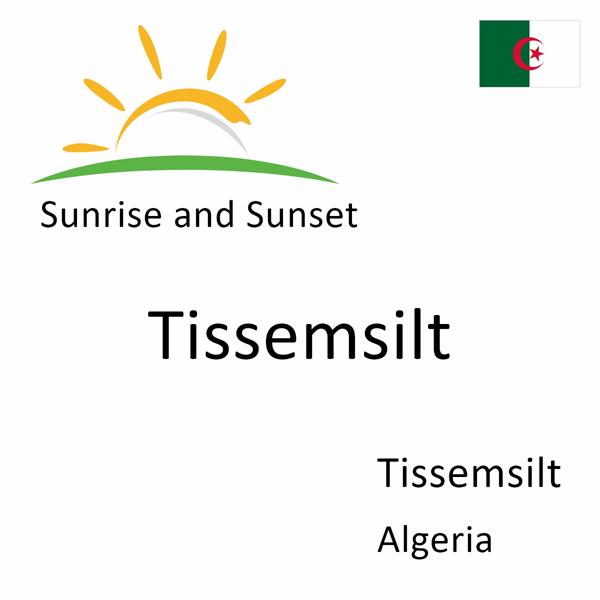 Sunrise and sunset times for Tissemsilt, Tissemsilt, Algeria