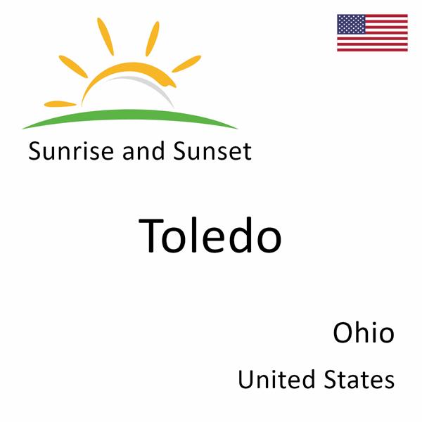 Sunrise and sunset times for Toledo, Ohio, United States