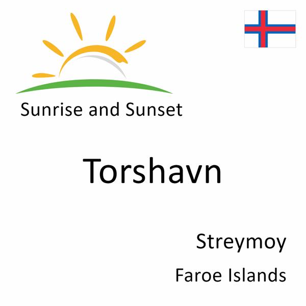 Sunrise and sunset times for Torshavn, Streymoy, Faroe Islands