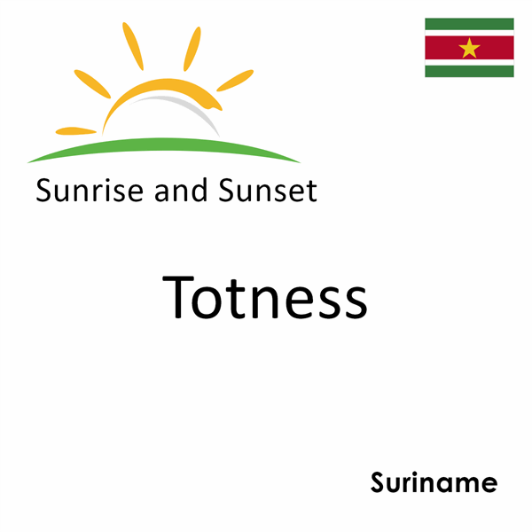 Sunrise and sunset times for Totness, Suriname