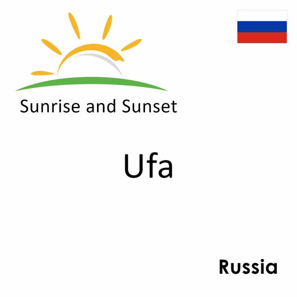 Sunrise and sunset times for Ufa, Russia