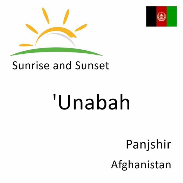 Sunrise and sunset times for 'Unabah, Panjshir, Afghanistan