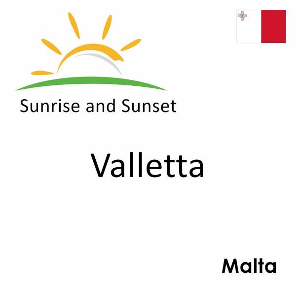 Sunrise and sunset times for Valletta, Malta