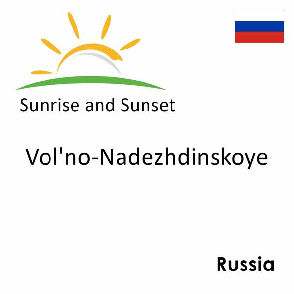 Sunrise and sunset times for Vol'no-Nadezhdinskoye, Russia