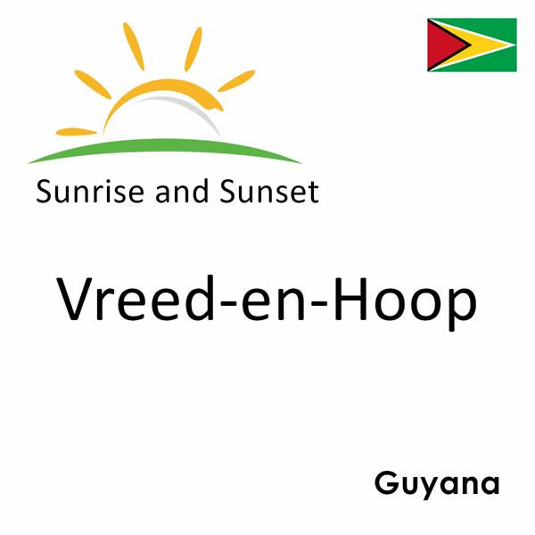 Sunrise and sunset times for Vreed-en-Hoop, Guyana