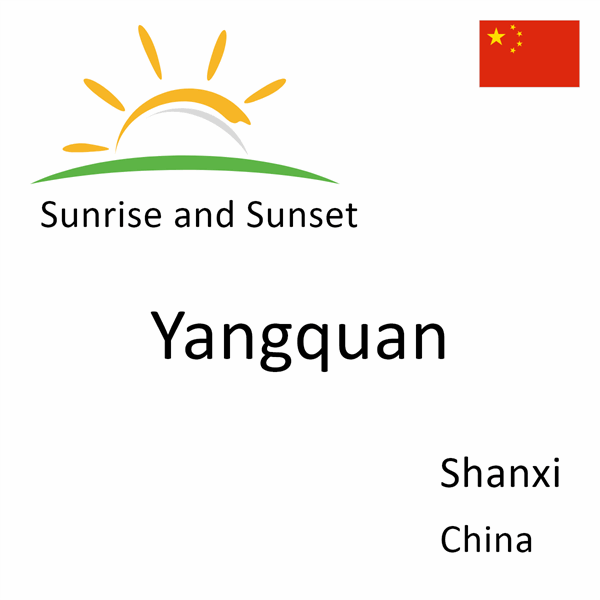 Sunrise and sunset times for Yangquan, Shanxi, China