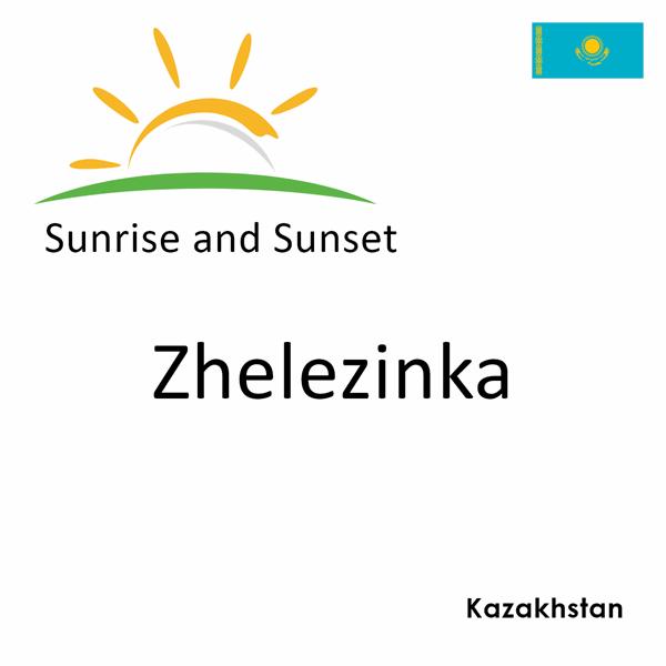 Sunrise and sunset times for Zhelezinka, Kazakhstan