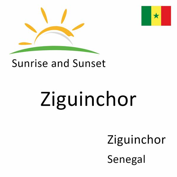 Sunrise and sunset times for Ziguinchor, Ziguinchor, Senegal