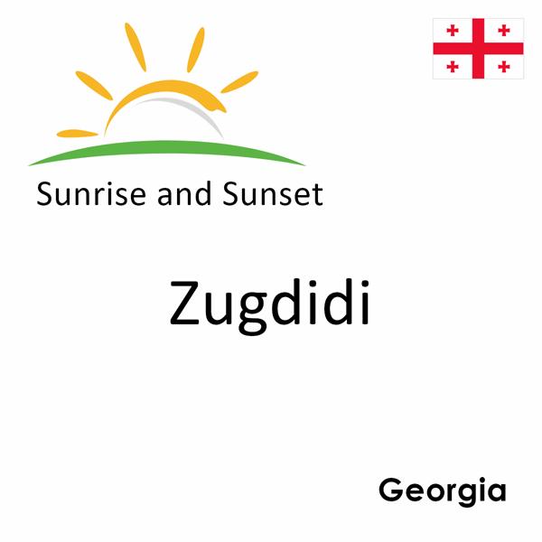 Sunrise and sunset times for Zugdidi, Georgia